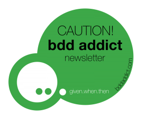 BDD Addict Newsletter